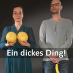 Frau mit Pampelmusen als Busen, Mann mit Banane zwischen Beinen