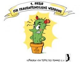 Zeichnung von einem wütenden Kaktus. 1. Preis für Frauenfeindliche Werbung