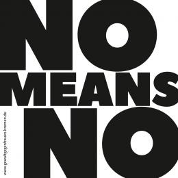 Schrift: No means No