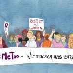 Menschen auf einer Demo, die ein großes Banner vor sich halten, auf dem steht: #MeToo - Wir machen uns stark
