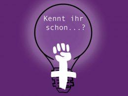 Zeichnung einer Glühbirne, in der eine Feminismus-Faust zu sehen ist. In der Glühbirne steht: Kennt ihr schon...?