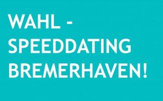 Logo der Veranstaltung Wahl-Speeddating Bremerhaven