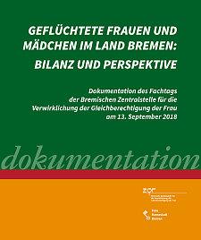 Titelseite der Dokumentation Geflüchtete Frauen und Mädchen im Land Bremen