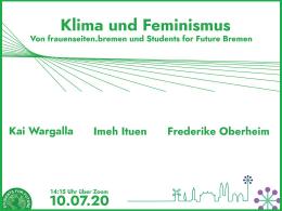 Auf der Illustration ist oben der Schriftzug 'Klima und Feminismus', weiter unten die Namen der Referentinnen und der Zeitraum des Online-Seminars