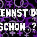 """Bild mit Schriftzug """"Kennst du schon?"""" vor lila Frauenzeichen"""