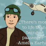 """Illustration von Amelia Earhart mit dem Zitat """"There's more to life than being a passenger"""""""