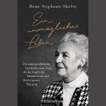 """Cover der Memoiren von Dame Stephanie Shirley """"Ein unmögliches Leben. Die außergewühnliche Geschichte einer Frau, die die Regeln der Männer brach und ihren eigenen Weg ging"""" mit einem Foto von ihr"""