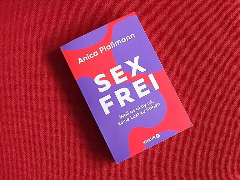 """Buchcover mit dem Titel """"Sexfrei. Weil es okay ist, keine Lust zu haben"""""""